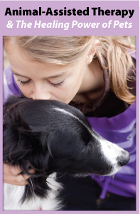 Animal Assisted Therapy and The Healing Power of Pets